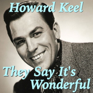 Listen to And This Is My Beloved song with lyrics from Howard Keel