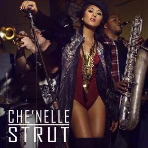 收聽Che'Nelle的Strut歌詞歌曲