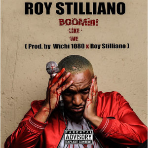 Album Boomin Like We Single from Roy Stilliano