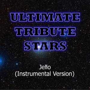 Ultimate Tribute Stars的專輯Far East Movement feat. Rye Rye - Jello (Instrumental Version)