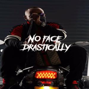 Album Drastically(Explicit) from No Face