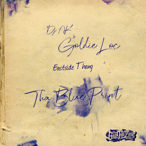 Album Eastside Thang (The Blue Print) (Explicit) from Goldie Loc