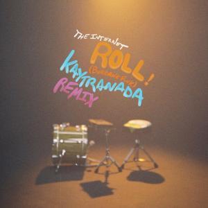 Album Roll (Burbank Funk) (KAYTRANADA Remix) from The Internet
