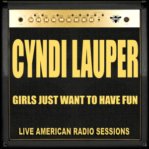 Cyndi Lauper的專輯Girls Just Want To Have Fun