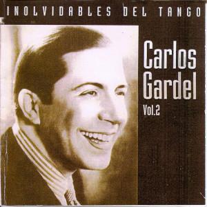 Carlos Gardel的專輯Inolvidables del tango vol.2