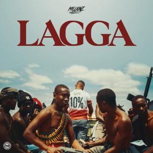 Album Lagga from M1LLIONZ
