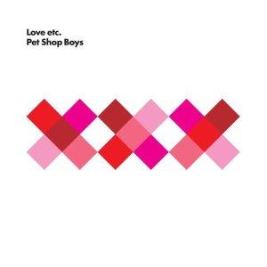 Pet Shop Boys的專輯Love etc.