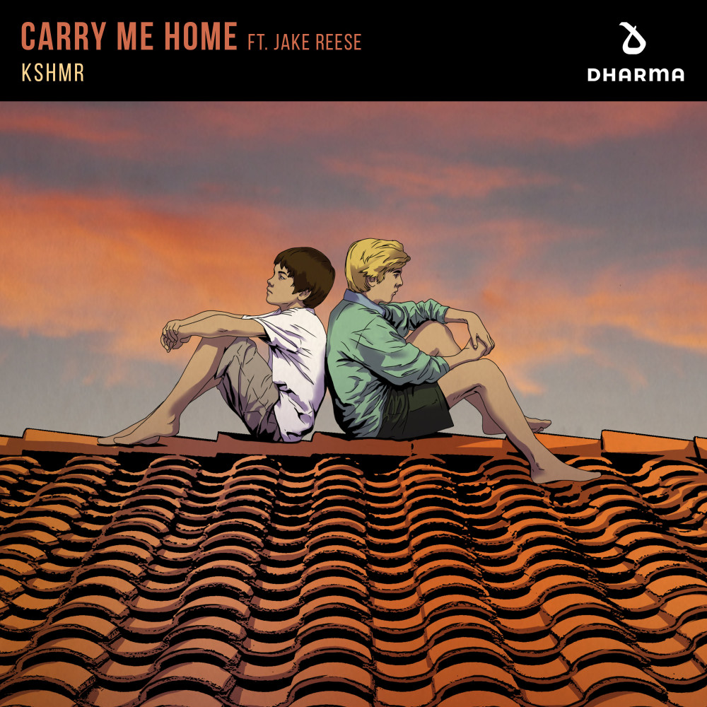 Carry Me Home (feat. Jake Reese) 2018 KSHMR; Jake Reese