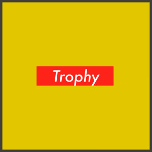 Album Trophy (feat. KHUMZ) from Locnville