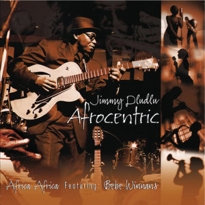 Album Afrocentric from Jimmy Dludlu