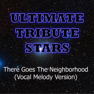 Ultimate Tribute Stars的專輯Chris Webby - There Goes The Neighborhood (Vocal Melody Version)