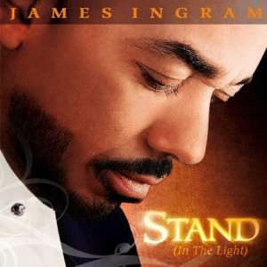 James Ingram的專輯Stand (In the Light)