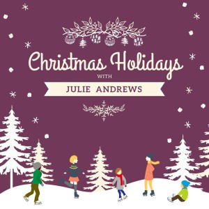 Album Christmas Holidays with Julie Andrews from Julie Andrews