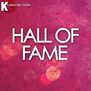 Karaoke Guru的專輯Hall of Fame (Originally by The Script) [Karaoke Version] - Single