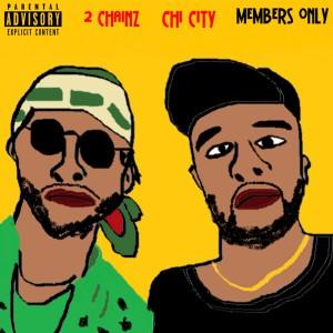 收聽Chi City的Members Only歌詞歌曲
