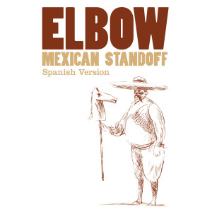Album Mexican Standoff from Elbow