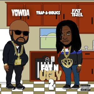 Album Fat N Ugly 2 - EP from Fat Trel