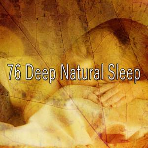 Rockabye Lullaby的專輯76 Deep Natural Sle - EP