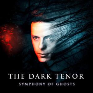 The Dark Tenor的專輯Symphony Of Ghosts