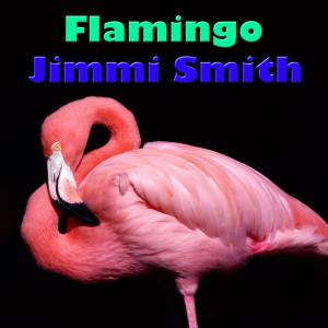 Jimmy Smith的專輯Flamingo
