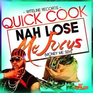 Album Nah Lose Me Focus - Single from Quickcook