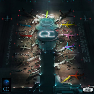 Quality Control的專輯Quality Control: Control The Streets Volume 2