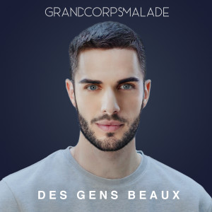 Album Des gens beaux from Grand Corps Malade