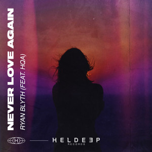 Album Never Love Again (feat. HQA) from Ryan Blyth