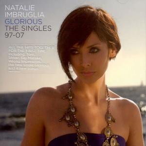 Glorious: The Singles 97-07 dari Natalie Imbruglia