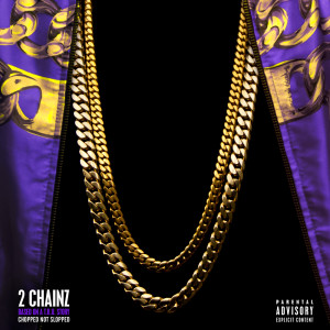 Listen to Yuck! song with lyrics from 2 Chainz