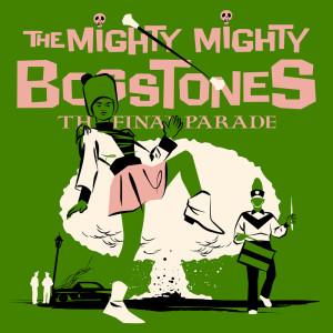Album THE FINAL PARADE from The Mighty Mighty Bosstones