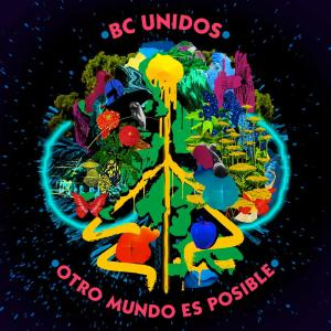 Album Otro Mundo Es Posible from BC Unidos