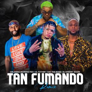 Album Tan Fumando (Remix) (Explicit) from El Fother