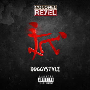 Album Doggystyle (Explicit) from Colonel Reyel