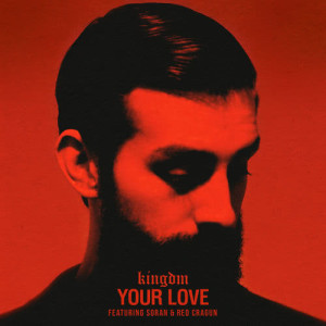 Album Your Love from KINGDM