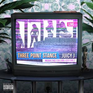收聽Juicy J的Three Point Stance歌詞歌曲