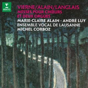 Album Vierne, Alain & Langlais: Messes pour chœurs et deux orgues from Michel Corboz