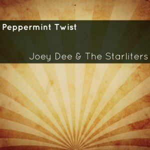 Album Peppermint Twist from Joey Dee & The Starliters
