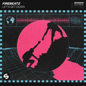 Firebeatz的專輯Let's Get Down