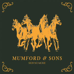 Album Sigh No More from Mumford & Sons