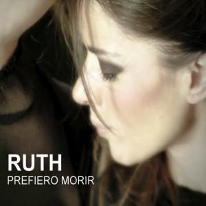 Album Prefiero Morir from Ruth