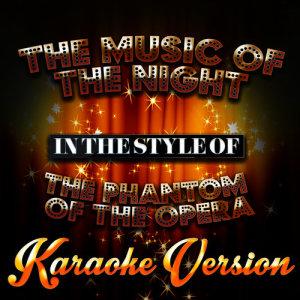 Karaoke - Ameritz的專輯The Music of the Night (In the Style of the Phantom of the Opera) [Karaoke Version] - Single