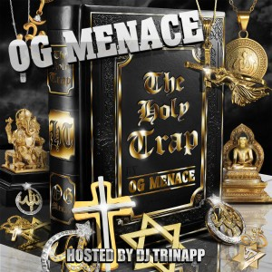 Album The Holy Trap (Explicit) from OG Menace
