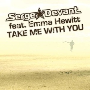 Listen to Take Me With You (Easy Way Out Remix) song with lyrics from Serge Devant