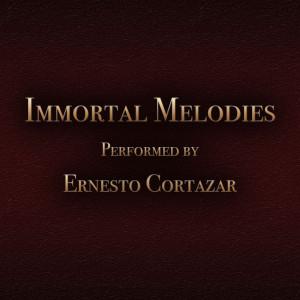 อัลบัม Immortal Melodies ศิลปิน Ernesto Cortazar