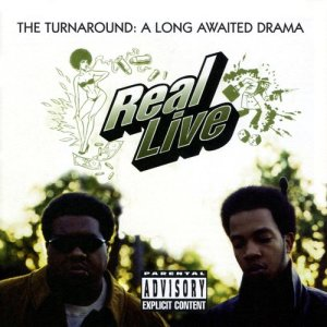 Album The Turnaround: A Long Awaited Drama from Real Live