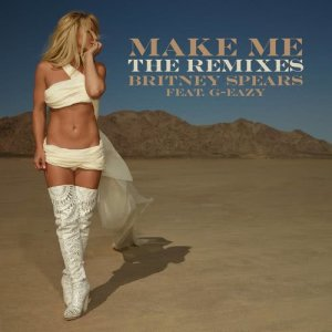 Album Make Me... (feat. G-Eazy) [The Remixes] - Single from Britney Spears
