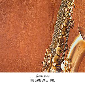 The Same Sweet Girl