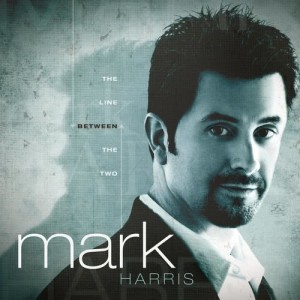 Mark Harris的專輯The Line Between The Two