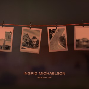 Album Build It Up from Ingrid Michaelson